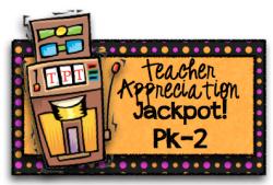 Teacher Appreciation Jackpot!