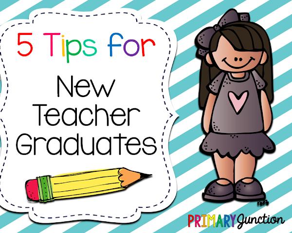 5 Tips for New Teacher Graduates